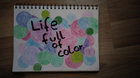 Life full of colour